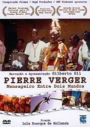 Pierre Verger – Mensageiro entre dois mundos
